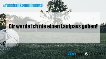 #fussballkomplimente: Die besten 20 Sprüche