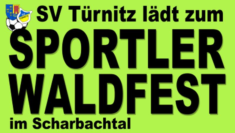Sportler-Waldfest des SV Türnitz