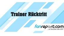 Ein Trainerrücktritt in der Oberliga