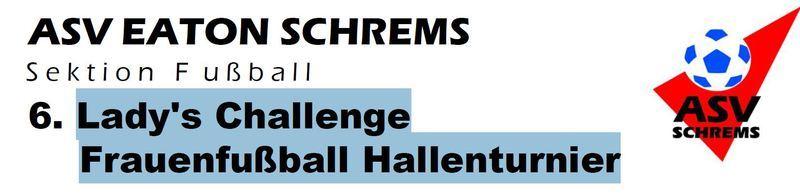 Lady's Challenge Frauenfußball Hallenturnier